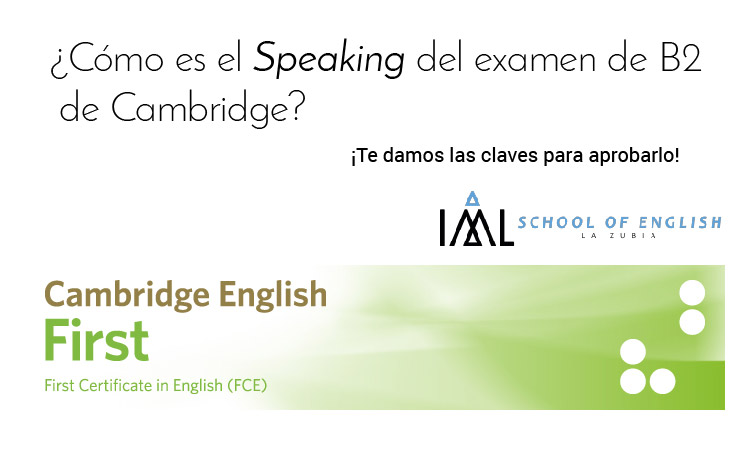 ¿Cómo es el speaking del B2 del Cambridge English (FCE)?