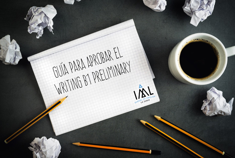 Guía para aprobar el Writing B1 Preliminary (PET)